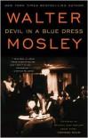 Devil in a Blue Dress (Easy Rawlins Series #1) -