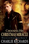 Choosing his Christmas Miracle - Charlie Richards
