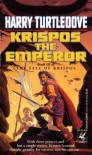 Krispos the Emperor - Harry Turtledove