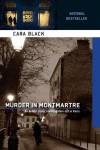 Murder in Montmartre (Aimee Leduc Investigations, No. 6) - Cara Black