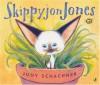 Skippyjon Jones - Judy Schachner