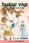 Fushigi Yugi: The Mysterious Play: Veteran v. 11 (Manga) - Yuu Watase