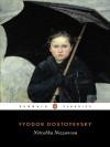 Netochka Nezvanova - Fyodor Dostoyevsky, Jane Kentish