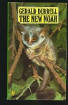 The New Noah - Gerald Durrell