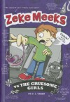 Zeke Meeks Vs the Gruesome Girls - D.L. Green, Josh Alves