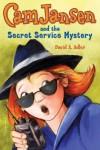 Cam Jansen and the Secret Service Mystery - David A. Adler, Susanna Natti