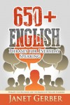 650+ English Phrases for Everyday Speaking: Phrases for Beginner and Intermediate English Learners - Janet Gerber