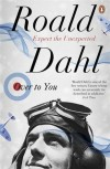 Over to You: Ten Stories of Flyers and Flying - Roald Dahl