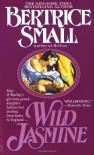 Wild Jasmine - Bertrice Small
