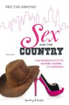 Sex and the country - Ree Drummond, Valentina Zaffagnini