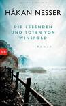 Die Lebenden und Toten von Winsford: Roman - Håkan Nesser, Paul Berf