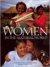 Women in the Material World - Faith D'Aluisio,  Peter Menzel,  Foreword by Naomi Wolf