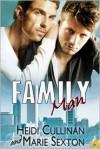 Family Man - Heidi Cullinan, Marie Sexton