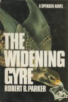 The Widening Gyre (Spenser, #10) - Robert B. Parker