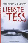 Liebste Tess - Rosamund Lupton, Barbara Christ