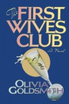 The First Wives Club - Olivia Goldsmith