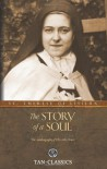The Story of a Soul (Tan Classics) - St. Therese of Lisieux