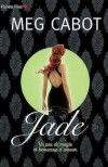 Jade: Un Peu De Magie Et Beaucoup D'amour - Meg Cabot, Josette Chicheportiche