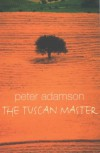 The Tuscan Master - Peter Adamson