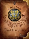 Wüsteneis: Losbruch der Weltenläufte - Erstes Buch - Marko Z. Kristin