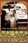 The Death of Vishnu - Manil Suri