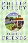 Almost Friends: A Harmony Novel (Harmony Novels) - Philip Gulley