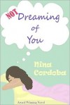 Not Dreaming of You - Nina Cordoba