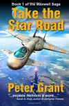 Take the Star Road  - Peter  Grant