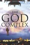 The God Complex - Chris Titus