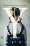 Y: A Novel - Marjorie Celona