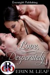 Love, Desperately - Erin M. Leaf