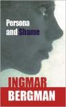 Persona & Shame - Ingmar Bergman, Alan Blair, Keith Bradfield
