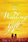 The Wedding Gift - Marlen Suyapa Bodden