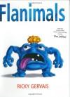 Flanimals - Ricky Gervais