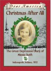 Christmas After All: The Great Depression Diary of Minnie Swift, Indianapolis, Indiana, 1932 - Kathryn Lasky