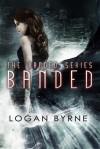 Banded - Logan Byrne