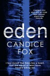 Eden (An Archer & Bennett Thriller) - Candice Fox