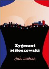 Jak zawsze - Zygmunt Miłoszewski