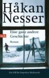 Eine ganz andere Geschichte - Håkan Nesser, Christel Hildebrandt
