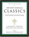 Devotional Classics: Revised Edition: Selected Readings for Individuals and GroupsRevised edition - R.,  Richard J. Foster