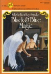 Black and Blue Magic - Zilpha Keatley Snyder