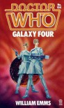 Doctor Who: Galaxy Four - William Emms