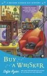 Buy a Whisker - Sofie Ryan
