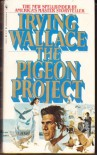 The Pigeon Project - Irving Wallace