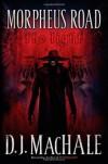 The Light (Morpheus Road) by MacHale, D.J. (2010) Hardcover - D.J. MacHale