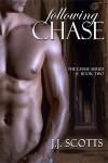 Following Chase - J.J. Scotts
