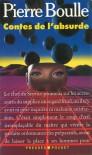 Contes de l'absurde - Pierre Boulle