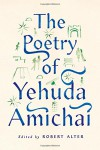 The Poetry of Yehuda Amichai - Yehuda Amichai, Robert Alter
