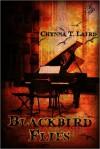Blackbird Flies - Chynna Laird