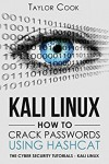 KALI LINUX - How to crack passwords using Hashcat: The Visual Guide - Taylor Cook